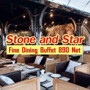 Stone and Star บุฟเฟ่ต์ร้านอาหารไทยฟิวชั่นสวยๆย่านชิดลม